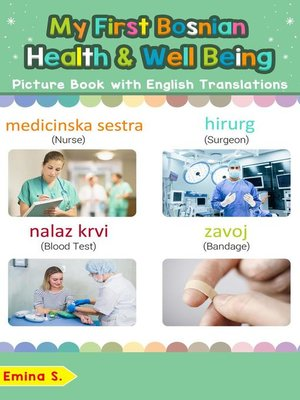 cover image of My First Bosnian Health and Well Being Picture Book with English Translations