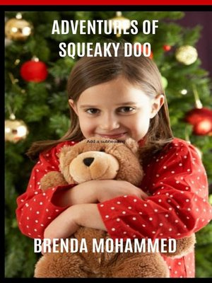 cover image of Adventures of Squeaky Doo
