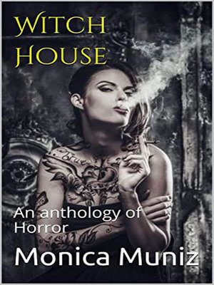 cover image of Witch House an Anthology of Horror