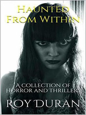 cover image of Haunted From Within