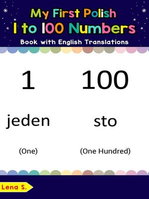 cover image of My First Polish 1 to 100 Numbers Book with English Translations