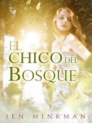 cover image of El chico del bosque
