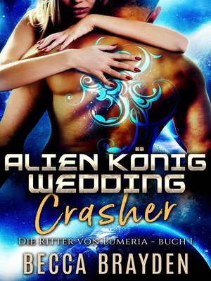 cover image of Alien König Wedding Crasher