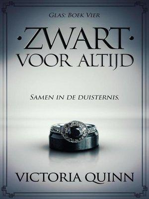 cover image of Zwart Voor Altijd