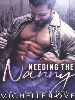 cover image of Needing the Nanny