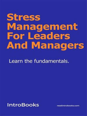 cover image of Stress Management For Leaders and Managers