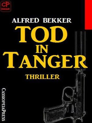 cover image of Alfred Bekker Thriller--Tod in Tanger
