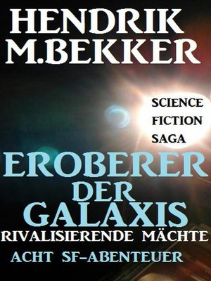 cover image of Eroberer der Galaxis--Rivalisierende Mächte