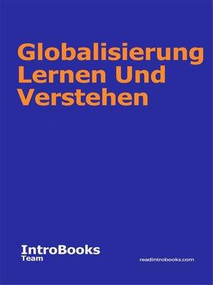 cover image of Globalisierung Lernen Und Verstehen