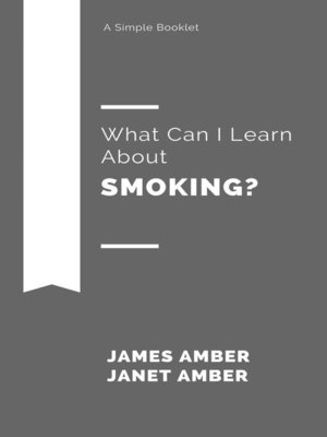 cover image of What Can I Learn About Smoking?