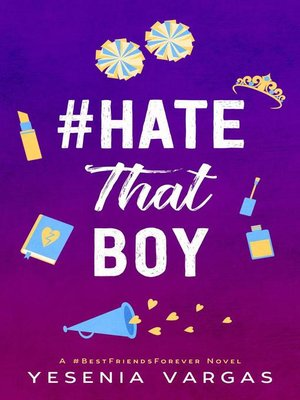 cover image of #HateThatBoy
