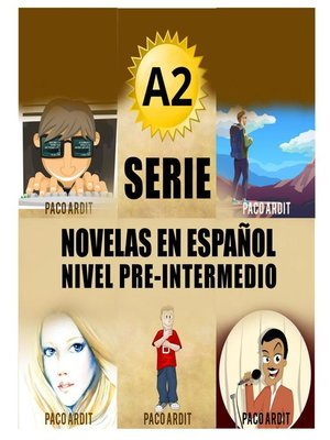 cover image of A2--Serie Novelas en Español Nivel Pre-Intermedio