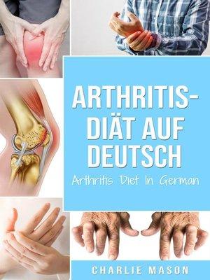 cover image of Arthritis-Diät Auf Deutsch/ Arthritis Diet In German
