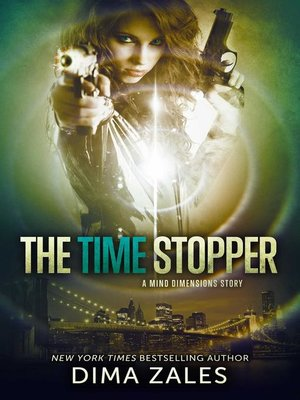 cover image of The Time Stopper (Mind Dimensions Book 0)