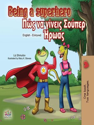 cover image of Being a Superhero (English Greek Bilingual Book)