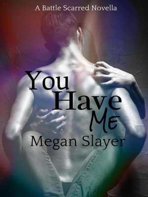 cover image of You Have Me
