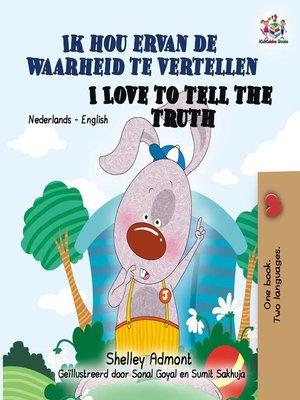 cover image of Ik hou ervan de waarheid te vertellen I Love to Tell the Truth