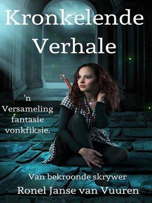 cover image of Kronkelende Verhale