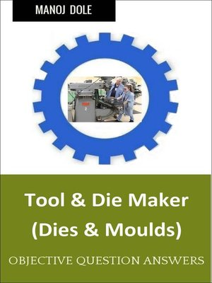 cover image of Tool & Die Maker Dies & Moulds