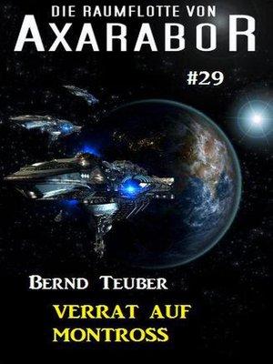 cover image of Die Raumflotte von Axarabor #29