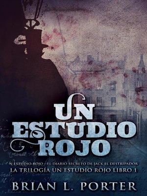 cover image of Un Estudio Rojo--El Diario Secreto de Jack el Destripador