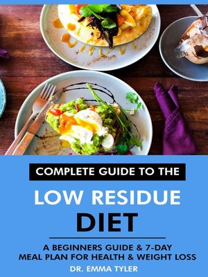 cover image of Complete Guide to the Low Residue Diet