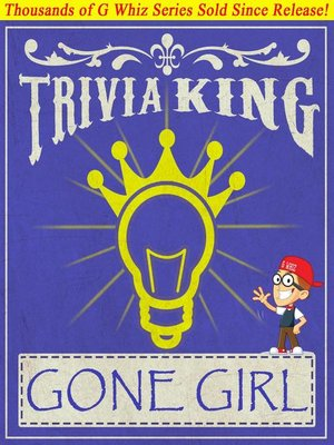 cover image of Gone Girl--Trivia King!
