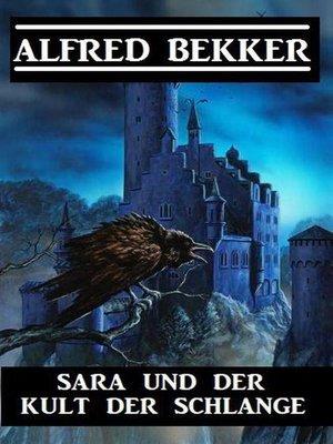 cover image of Sara und der Kult der Schlange