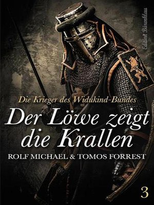 cover image of Die Krieger des Widukind-Bundes 3 Der Löwe zeigt die Krallen