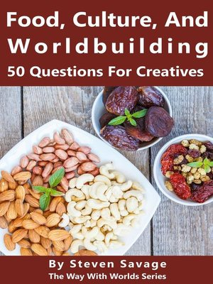 cover image of Food, Culture, and Worldbuilding