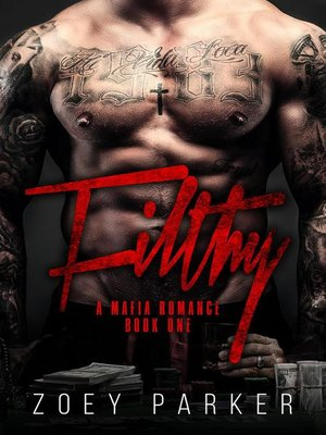 cover image of Filthy (Book 1)