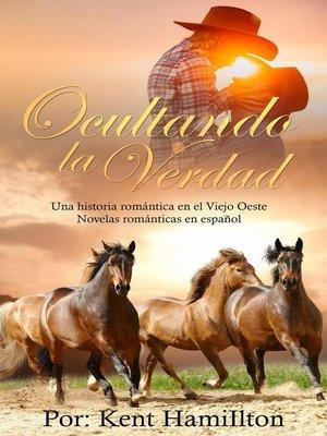cover image of Ocultando la Verdad