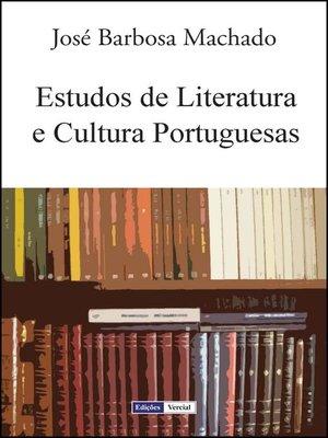 cover image of Estudos de Literatura e Cultura Portuguesas