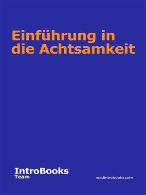 cover image of Einführung in die Achtsamkeit
