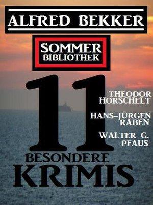 cover image of Sommer Bibliothek 11 besondere Krimis