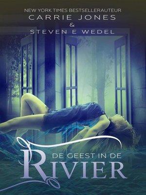 cover image of De geest in de rivier