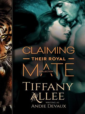 cover image of Claiming Their Royal Mate