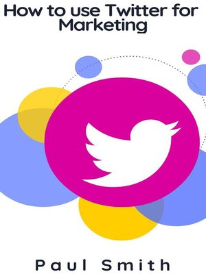 cover image of How to use Twitter for Marketing