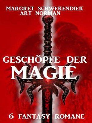 cover image of Geschöpfe der Magie