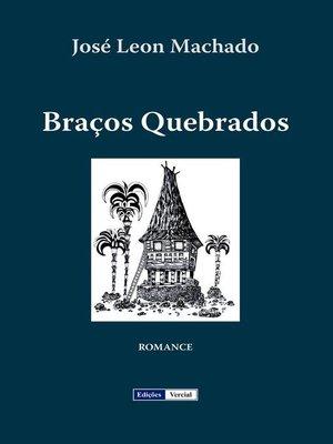 cover image of Braços Quebrados