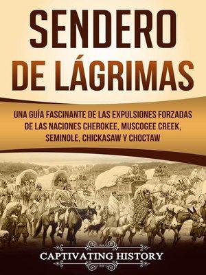 cover image of Sendero de Lágrimas