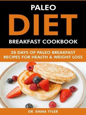 cover image of Paleo Diet Breakfast Cookbook