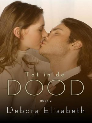 cover image of Tot in de dood (boek 2)