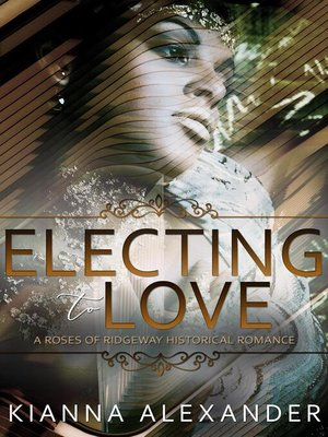 cover image of Electing to Love