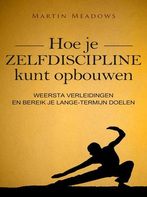cover image of Hoe je zelfdiscipline kunt opbouwen