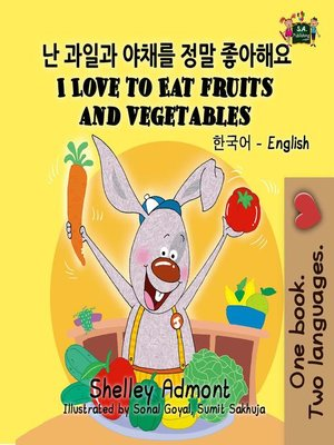 cover image of I Love to Eat Fruits and Vegetables
