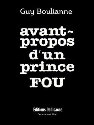 cover image of Avant-propos d'un prince fou