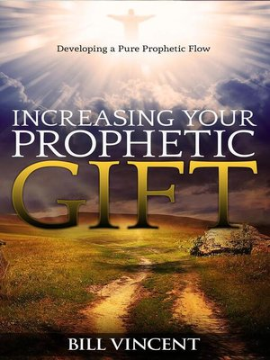 cover image of Increasing Your Prophetic Gift
