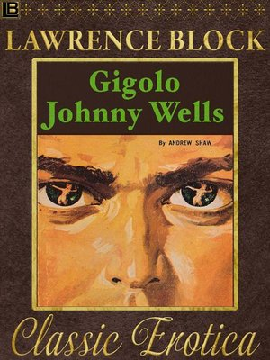 cover image of Gigolo Johnny Wells