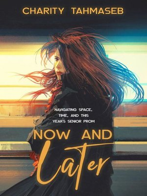 cover image of Now and Later